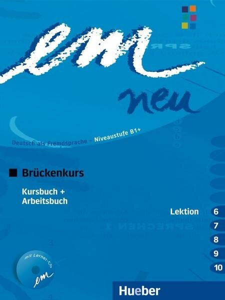Course Book German as a Foreign  Language B1+